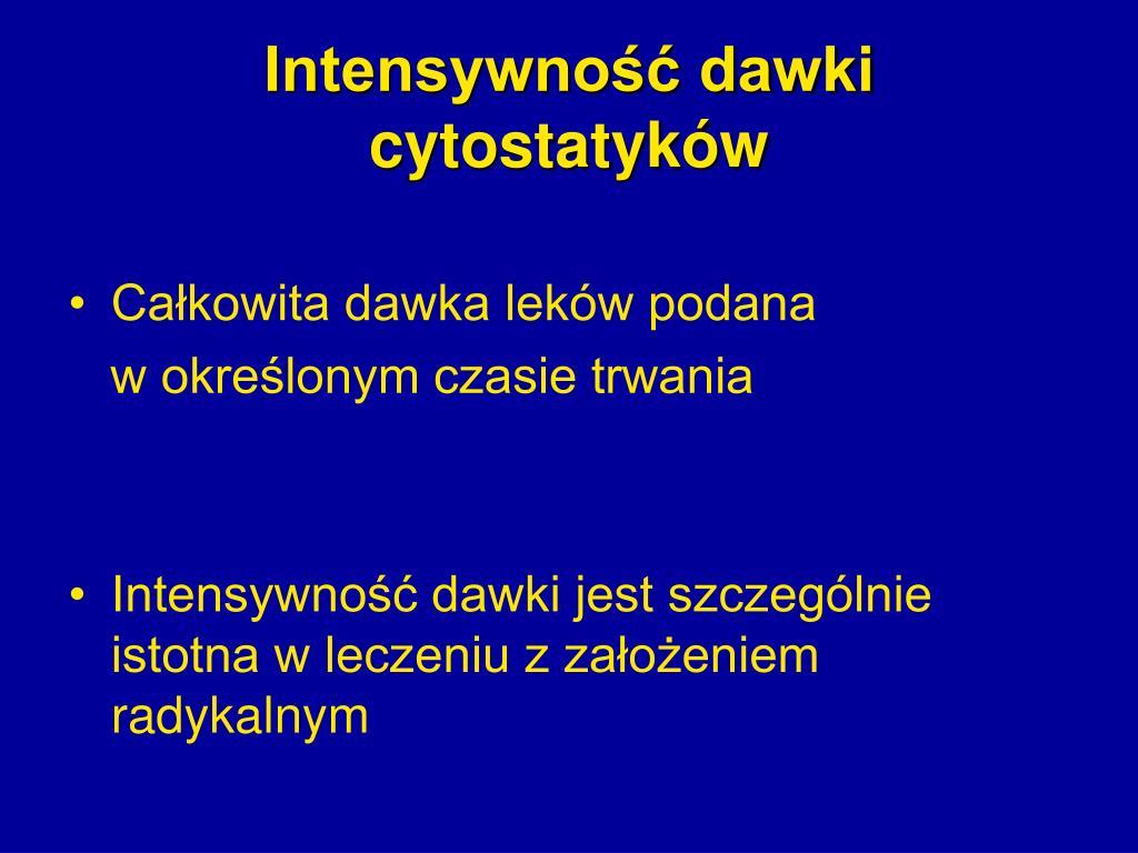 Intensywność dawki cytostatyków