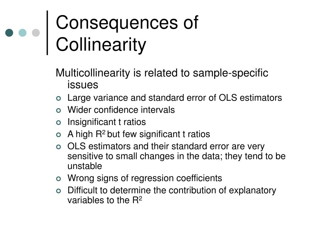Consequences of Collinearity