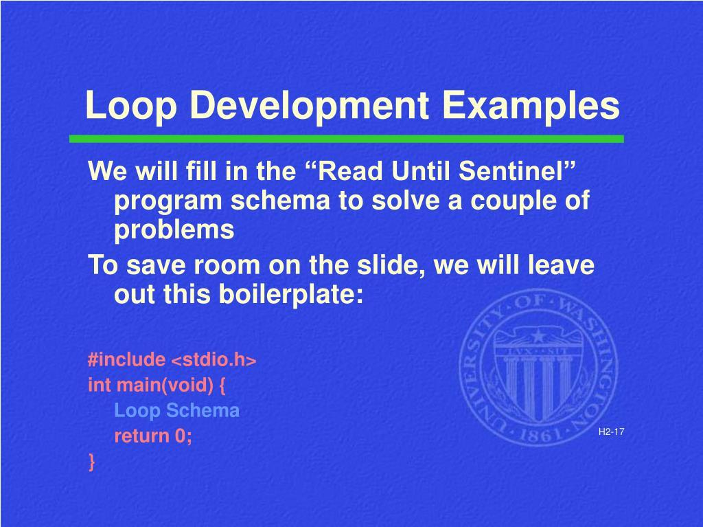 Loop Development Examples