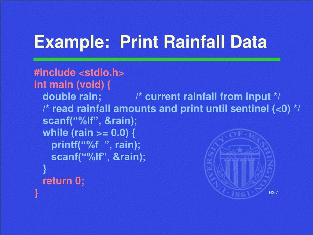 Example:  Print Rainfall Data