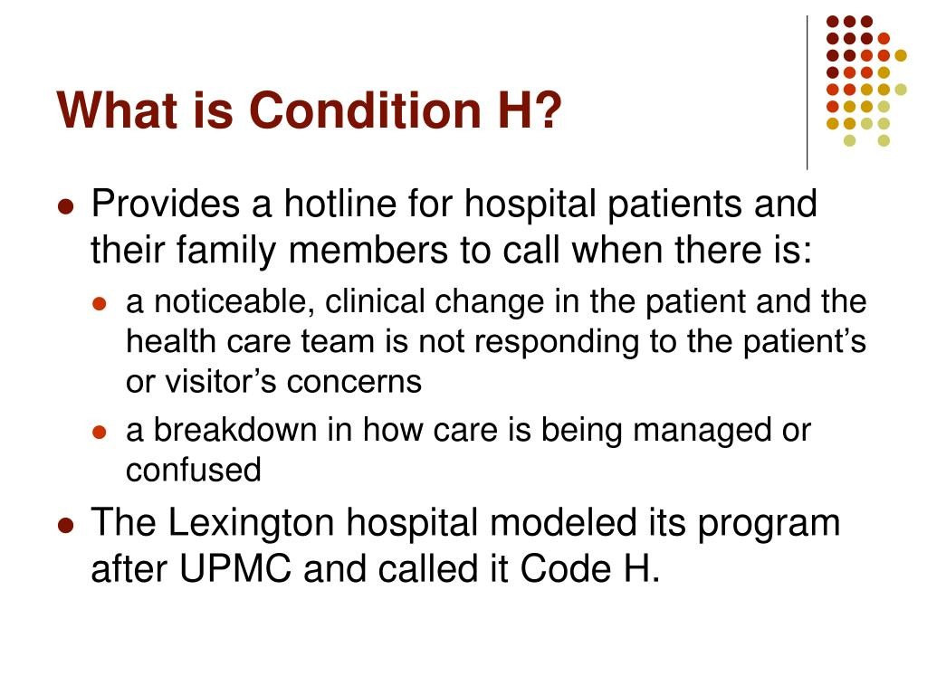 What is Condition H?