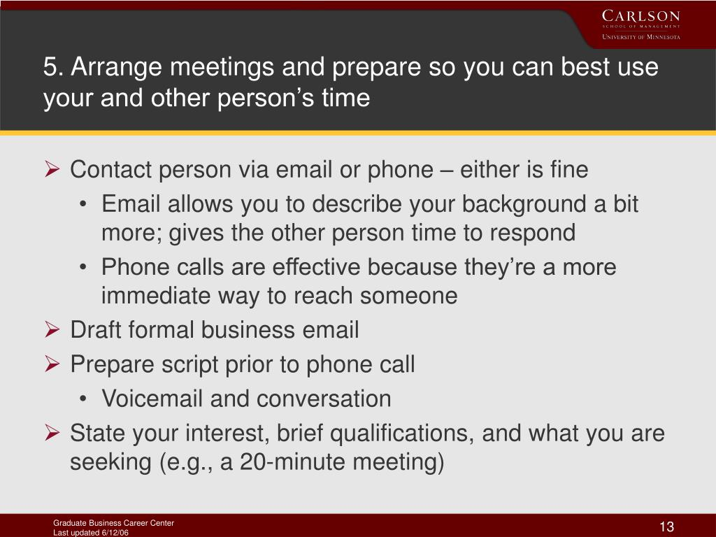 5. Arrange meetings and prepare so you can best use your and other person's time