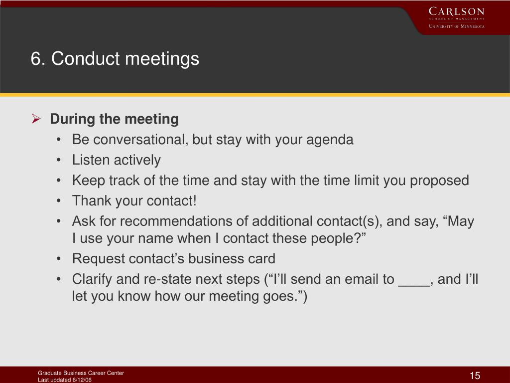 6. Conduct meetings