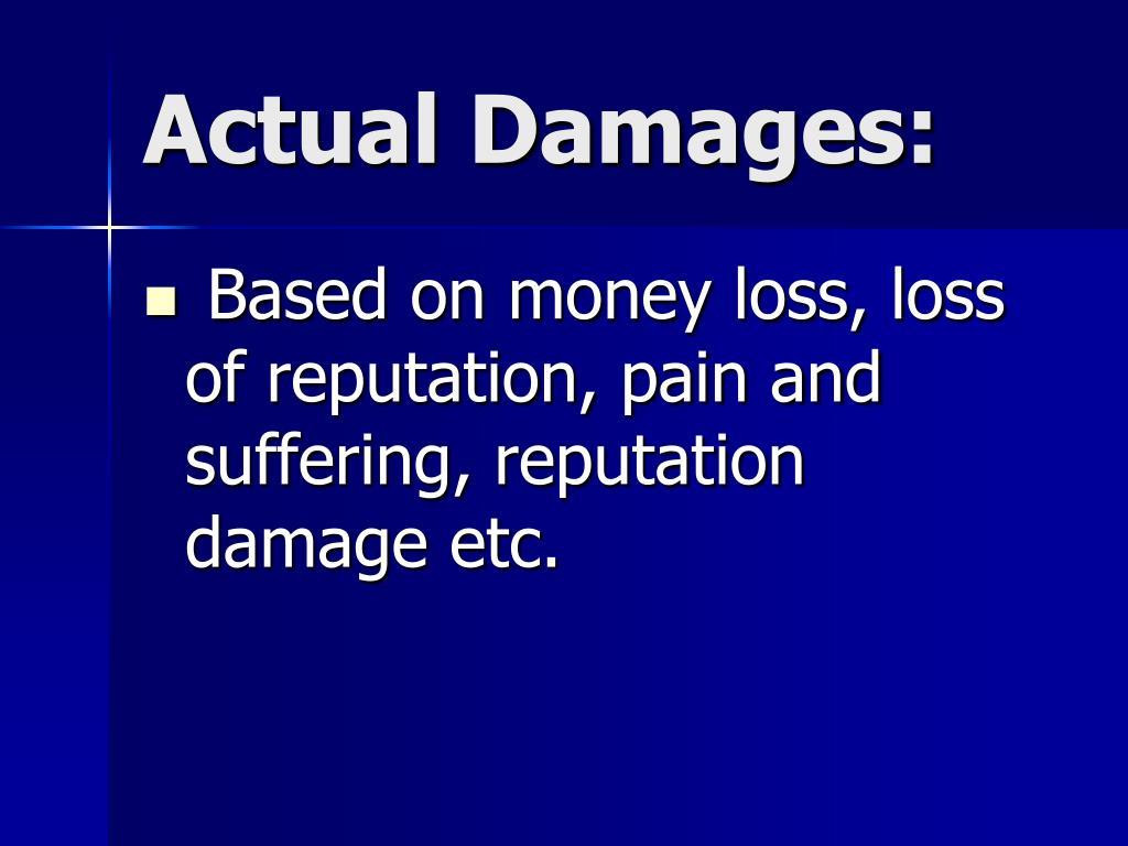Actual Damages: