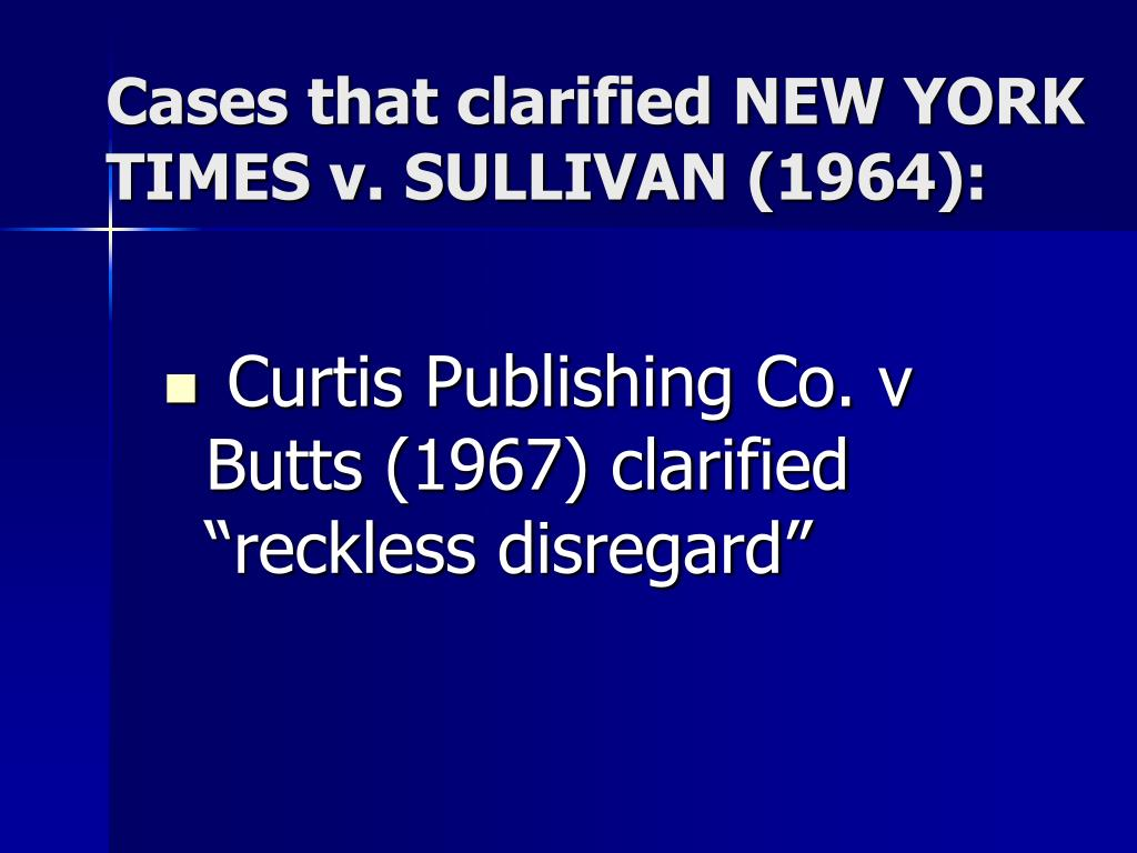 "Curtis Publishing Co. v Butts (1967) clarified ""reckless disregard"""