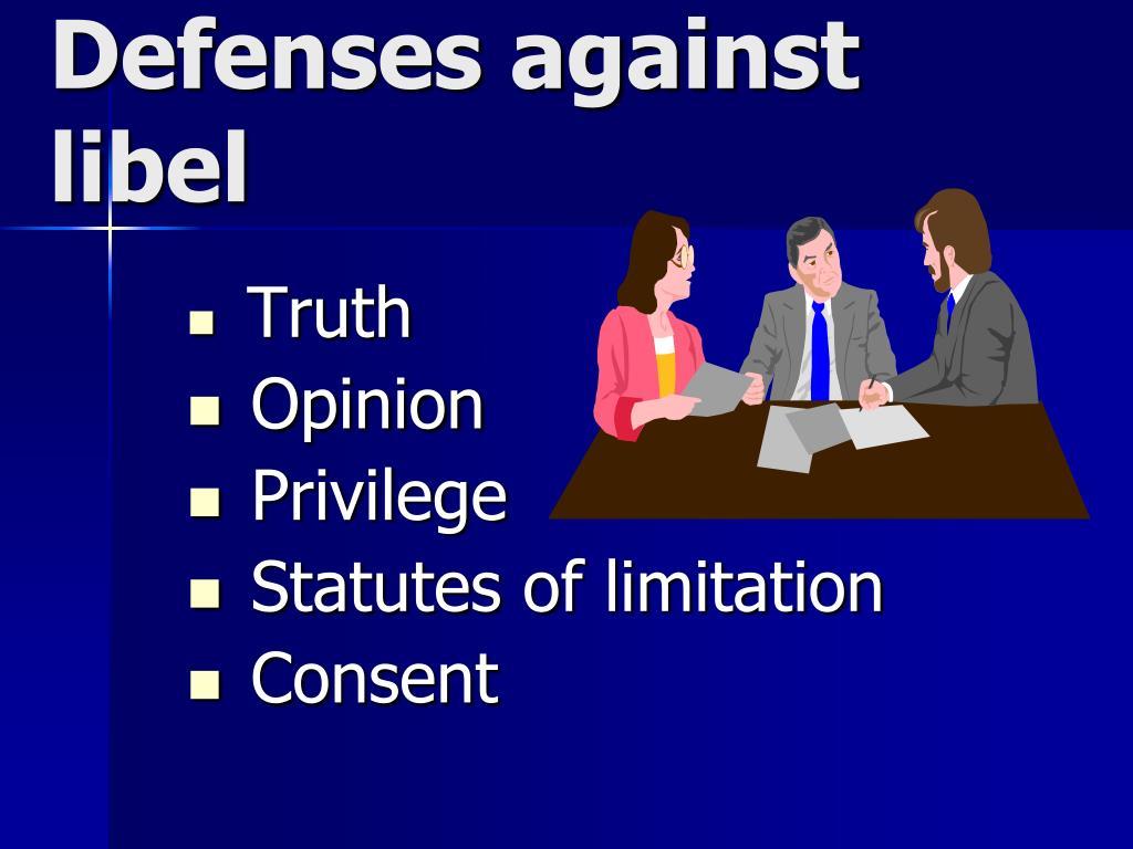 Defenses against libel