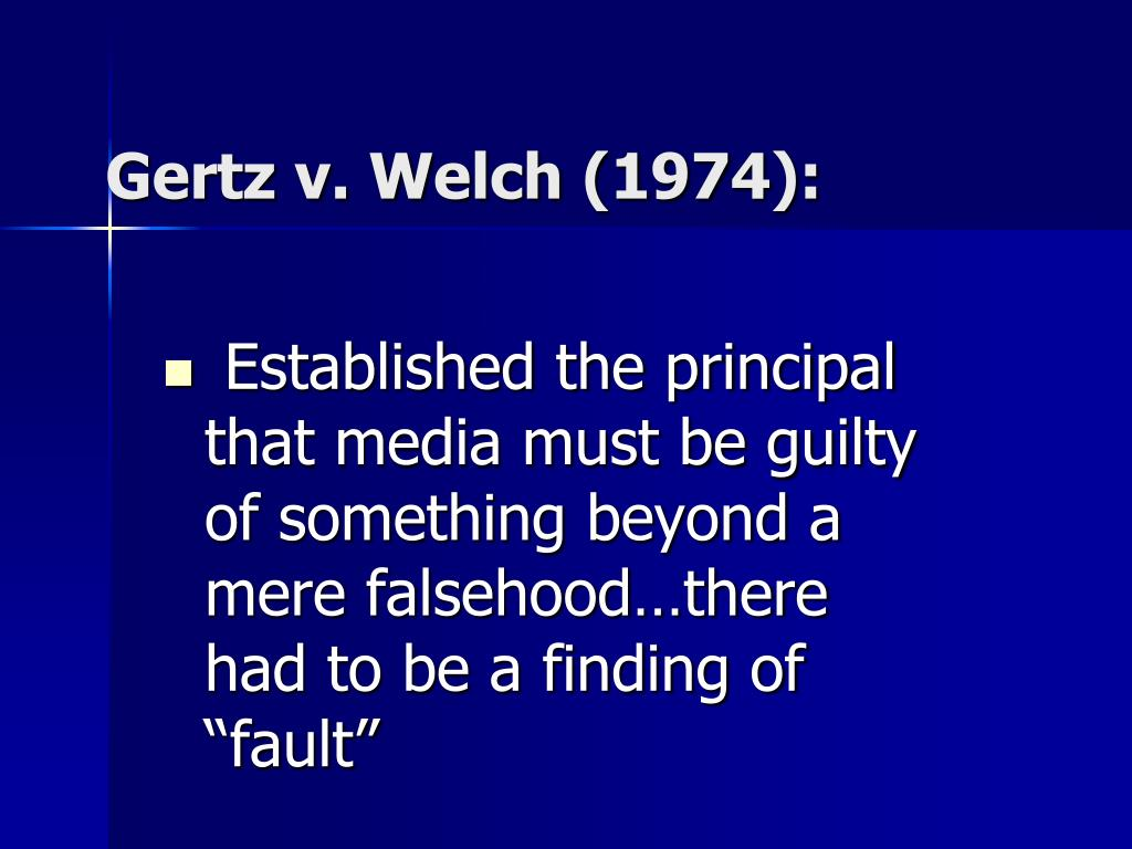 "Established the principal that media must be guilty of something beyond a mere falsehood…there had to be a finding of ""fault"""