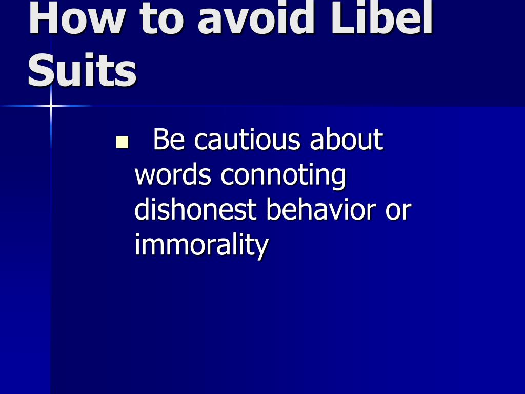 How to avoid Libel Suits
