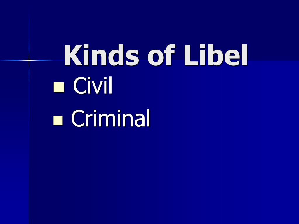 Kinds of Libel