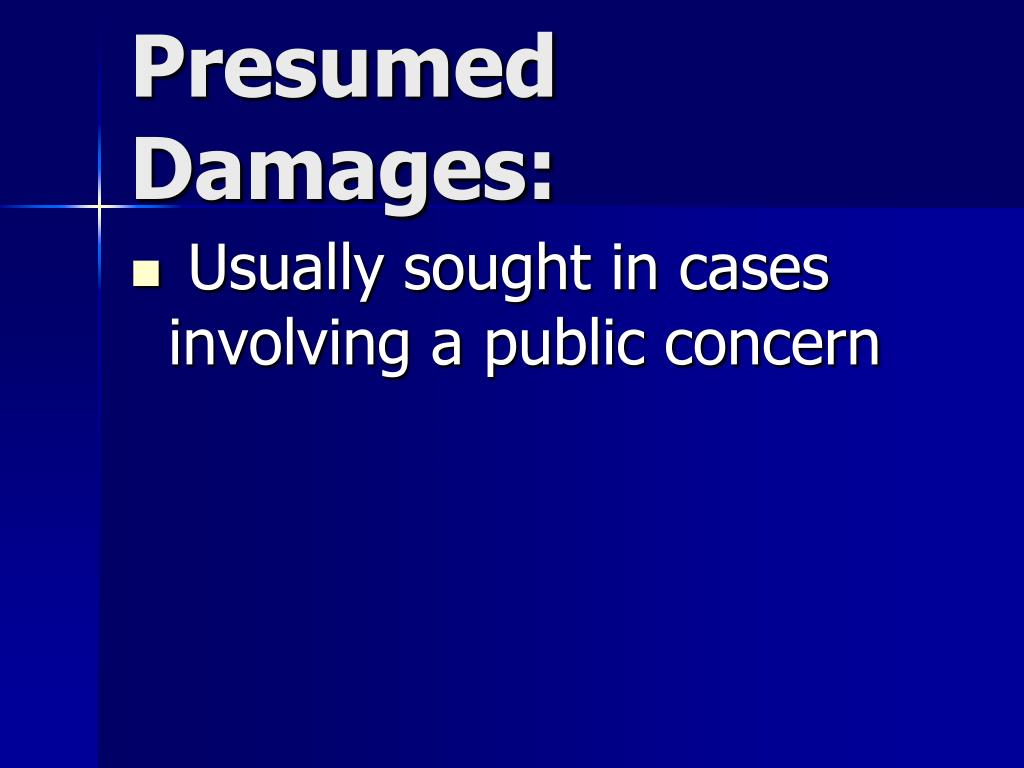 Presumed Damages: