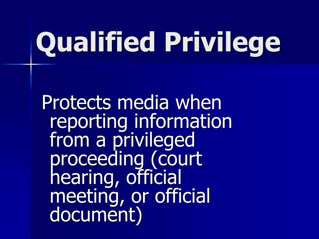 Qualified Privilege