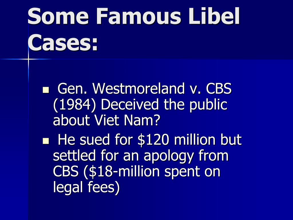 Gen. Westmoreland v. CBS (1984) Deceived the public about Viet Nam?