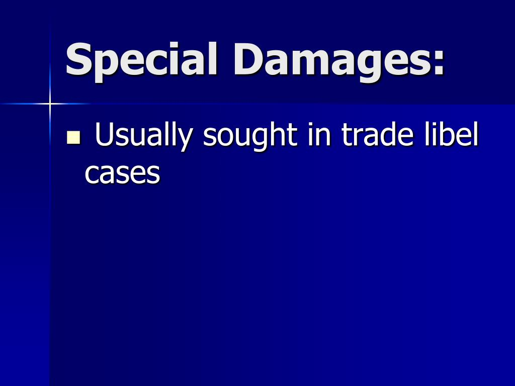 Special Damages: