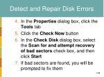 detect and repair disk errors1