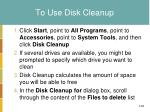 to use disk cleanup