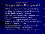 elementos est ticos homogeneidad vs heterogeneidad