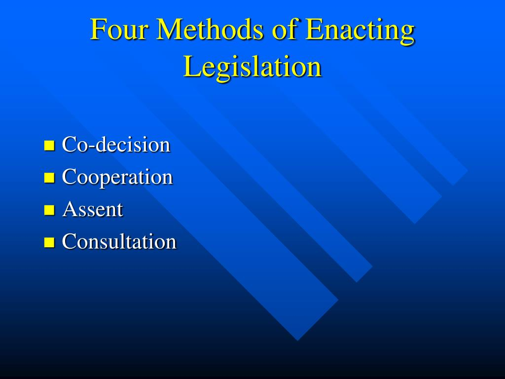 Four Methods of Enacting Legislation