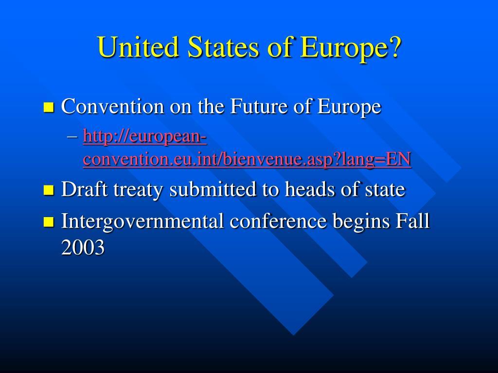 United States of Europe?