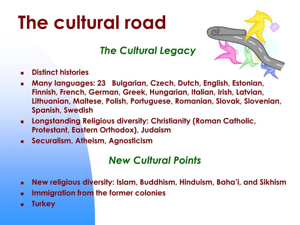 The cultural road