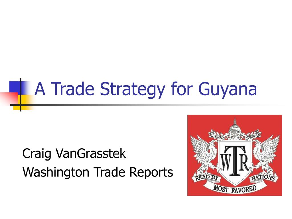 a trade strategy for guyana