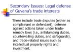 secondary issues legal defense of guyana s trade interests
