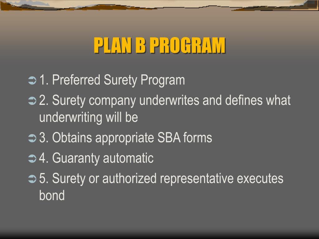 PLAN B PROGRAM