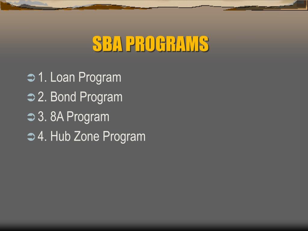 SBA PROGRAMS