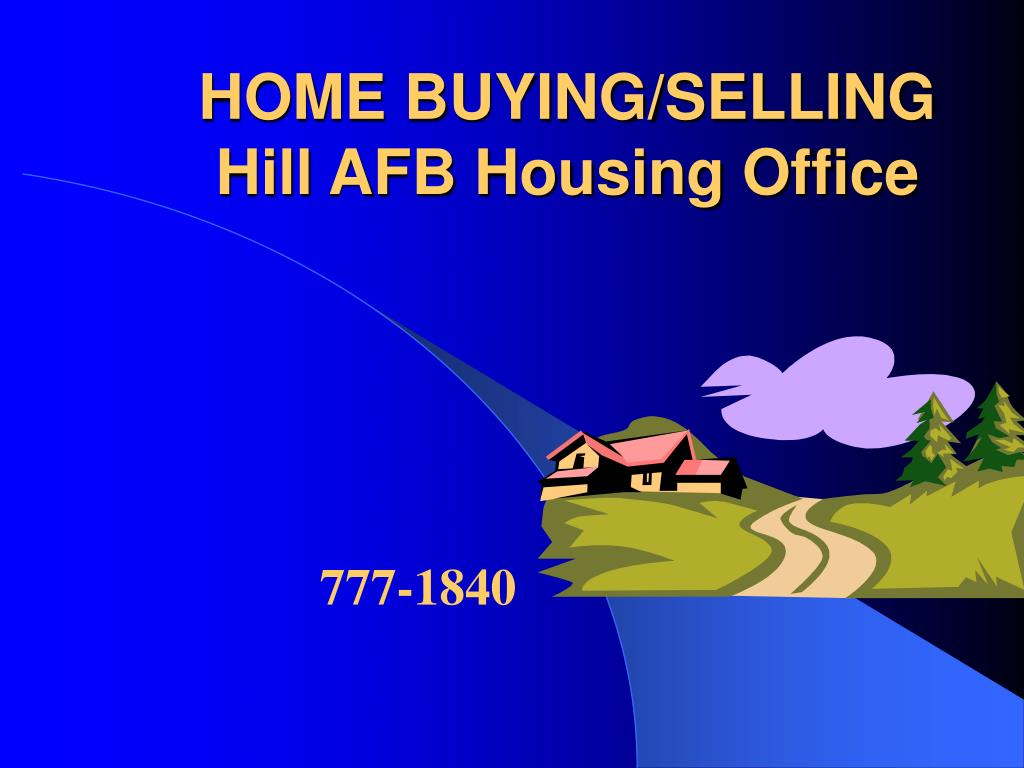 home buying selling hill afb housing office