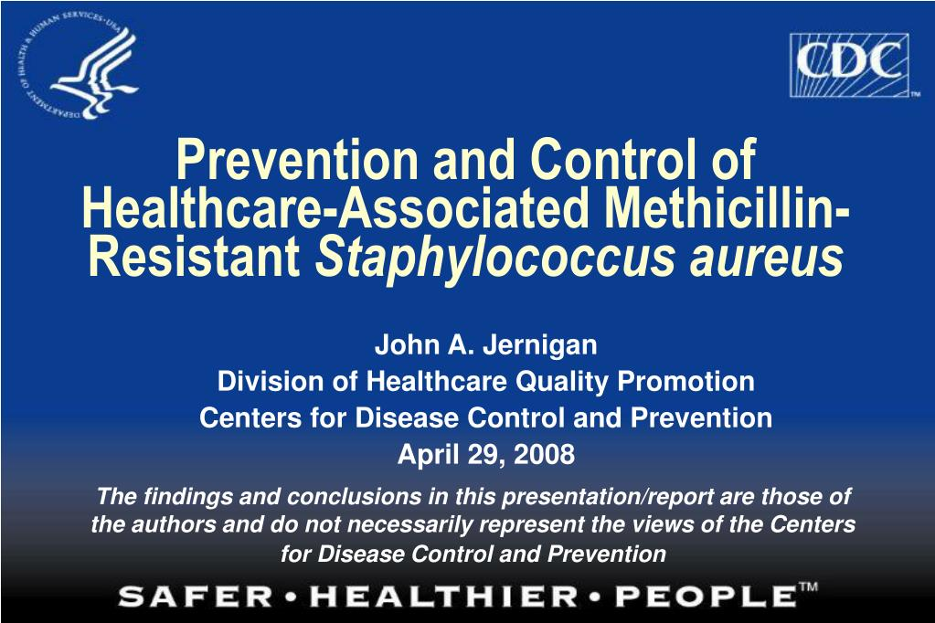 prevention and control of healthcare associated methicillin resistant staphylococcus aureus