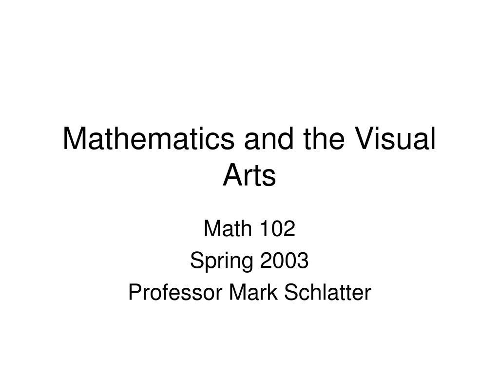 Mathematics and the Visual Arts
