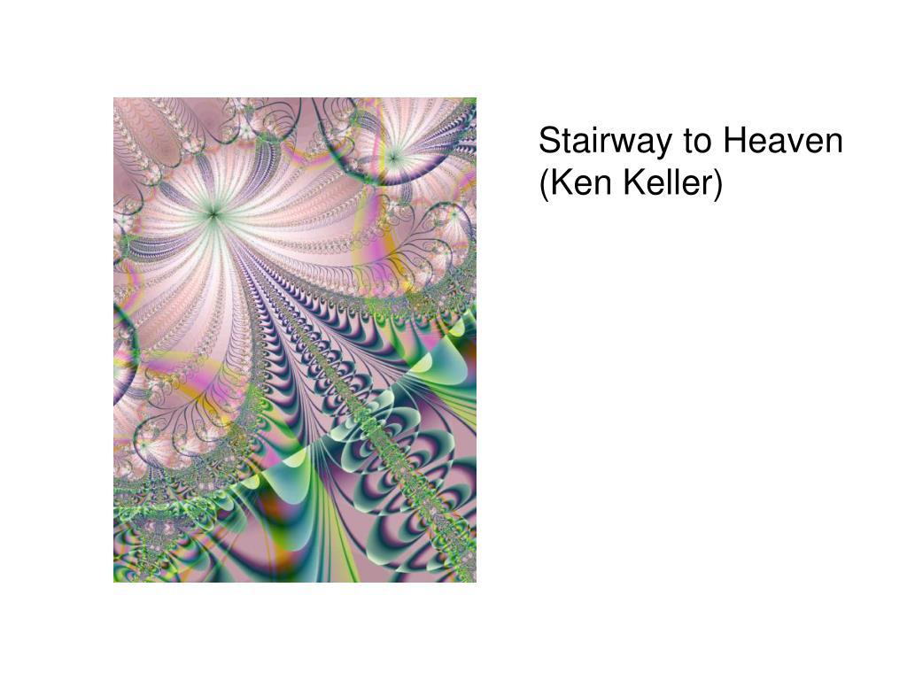Stairway to Heaven (Ken Keller)