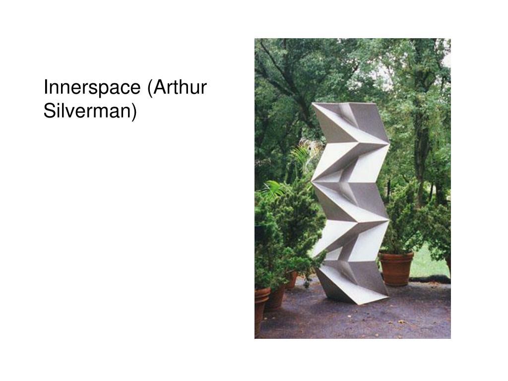 Innerspace (Arthur Silverman)
