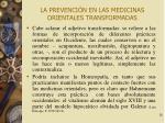 la prevenci n en las medicinas orientales transformadas