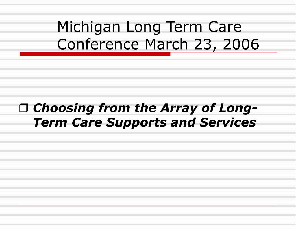 Michigan Long Term Care Conference March 23, 2006