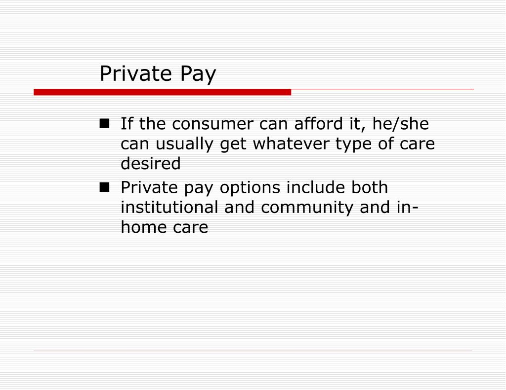 Private Pay