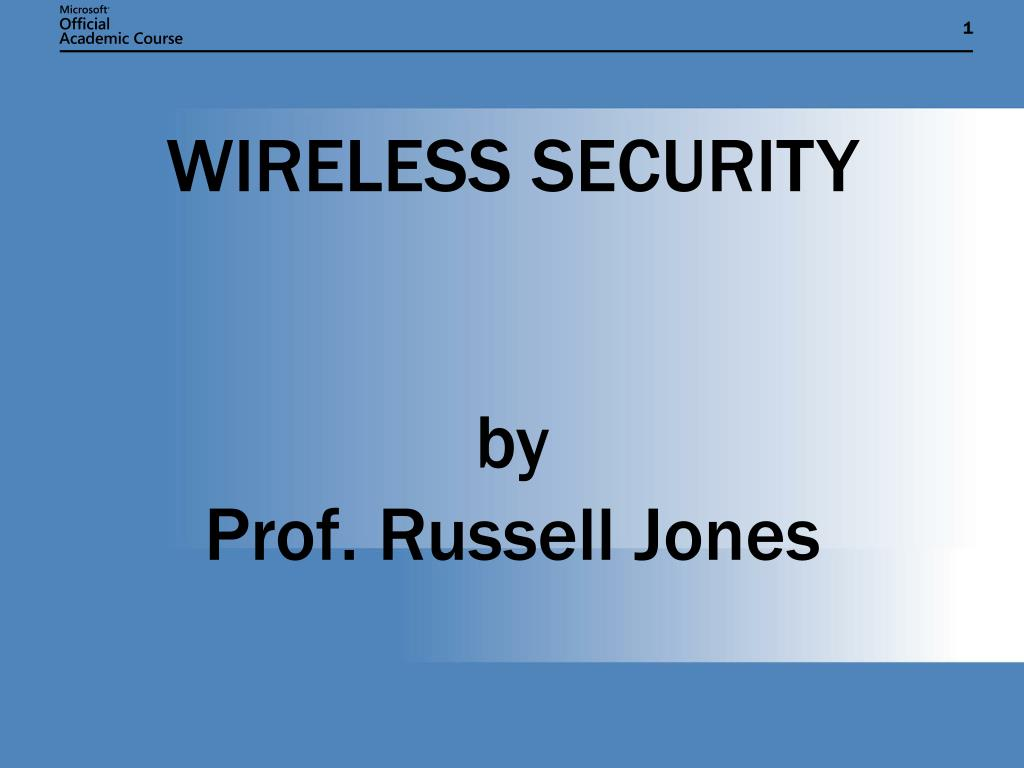 wireless security by prof russell jones