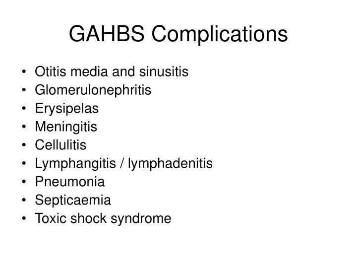 GAHBS Complications