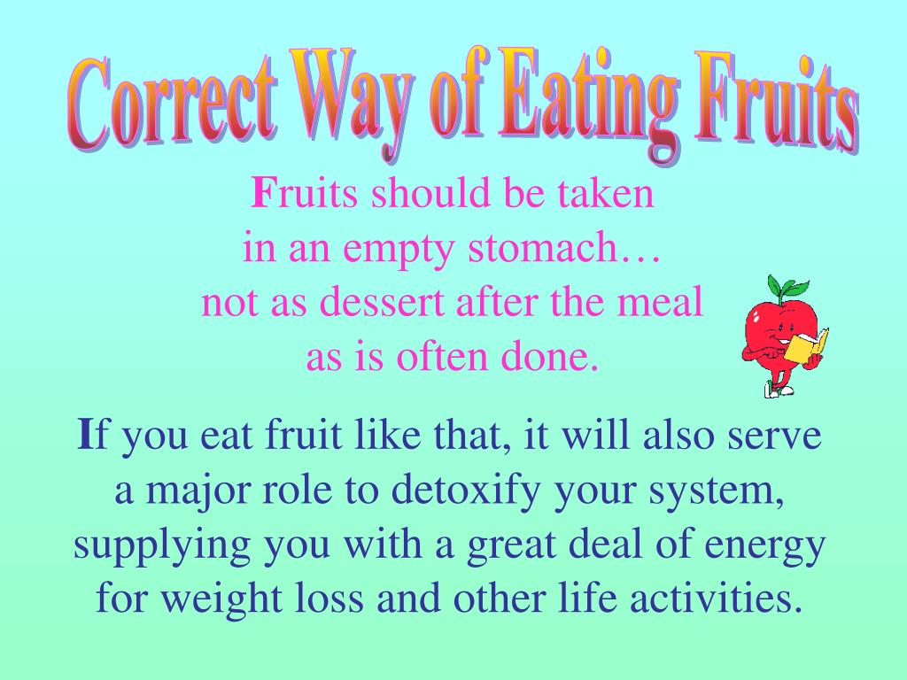 Correct Way of Eating Fruits