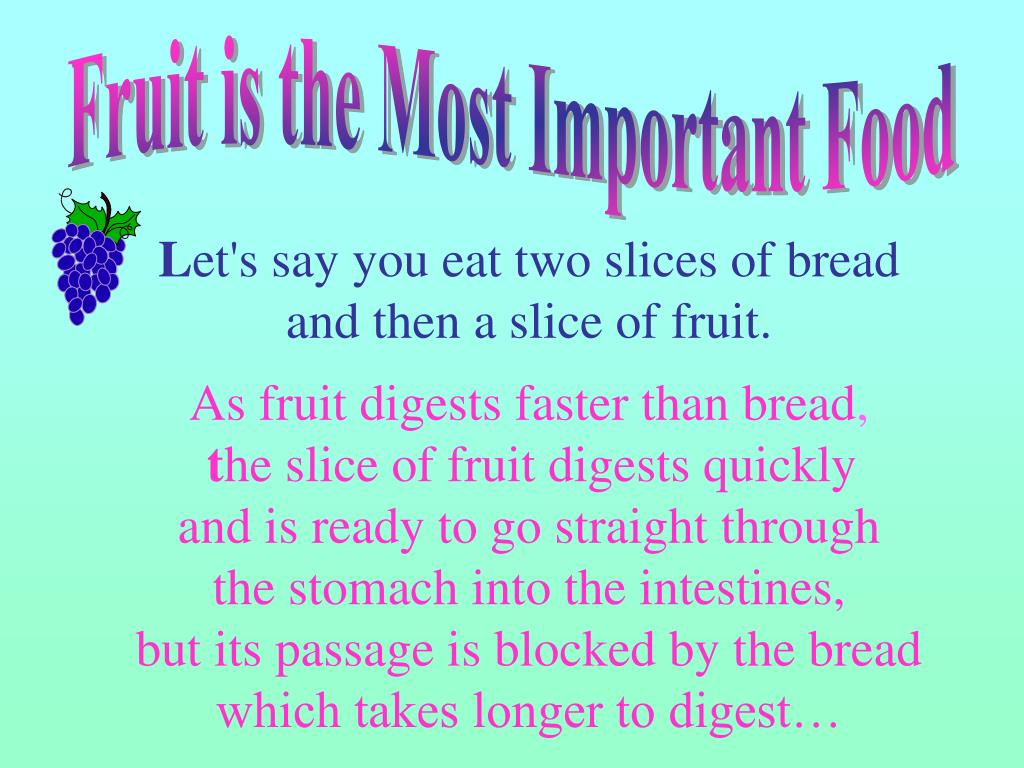 Fruit is the Most Important Food