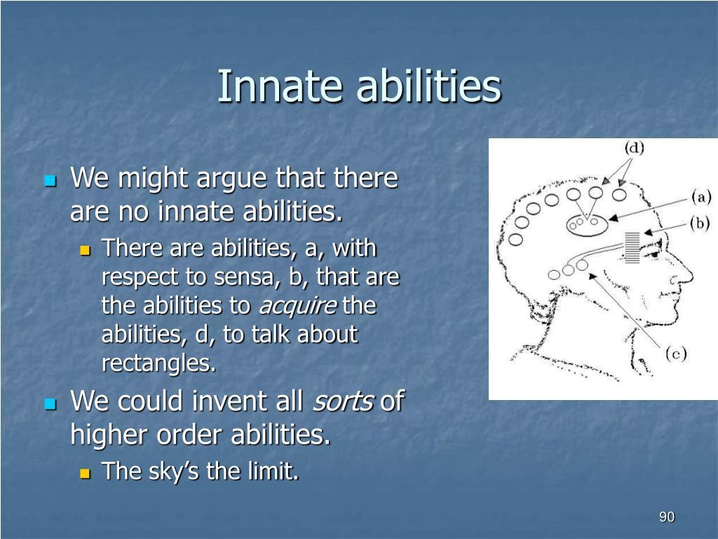 Innate abilities