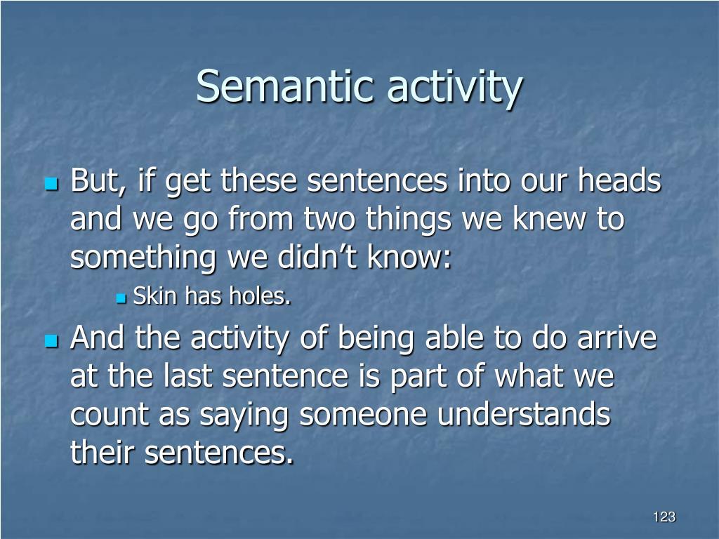 Semantic activity