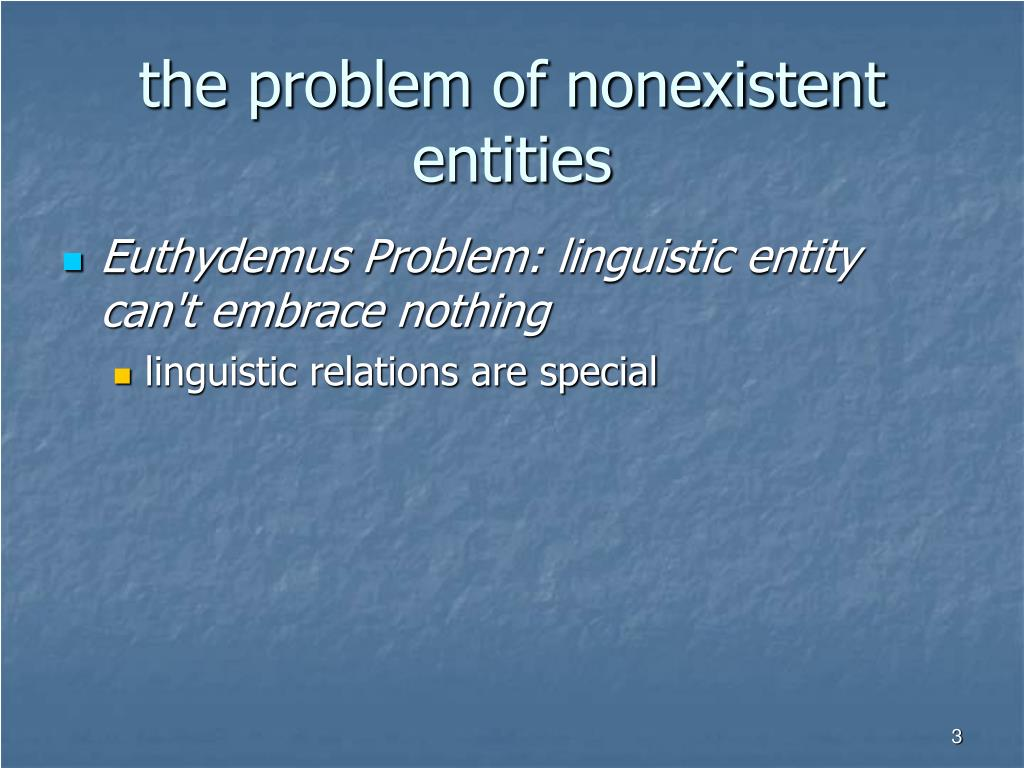 the problem of nonexistent entities