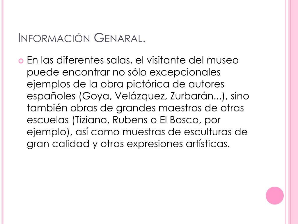 Información Genaral.