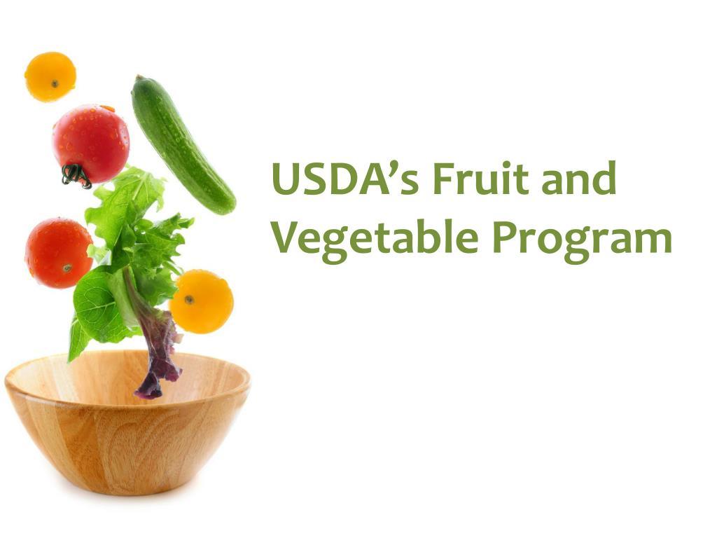 USDA's Fruit and Vegetable Program