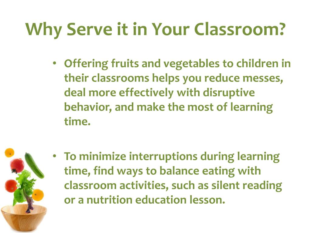 Why Serve it in Your Classroom?