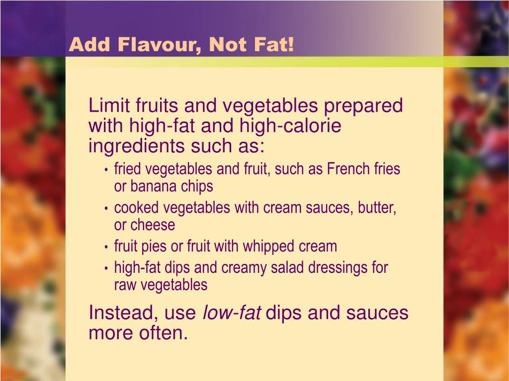 Add Flavour, Not Fat!