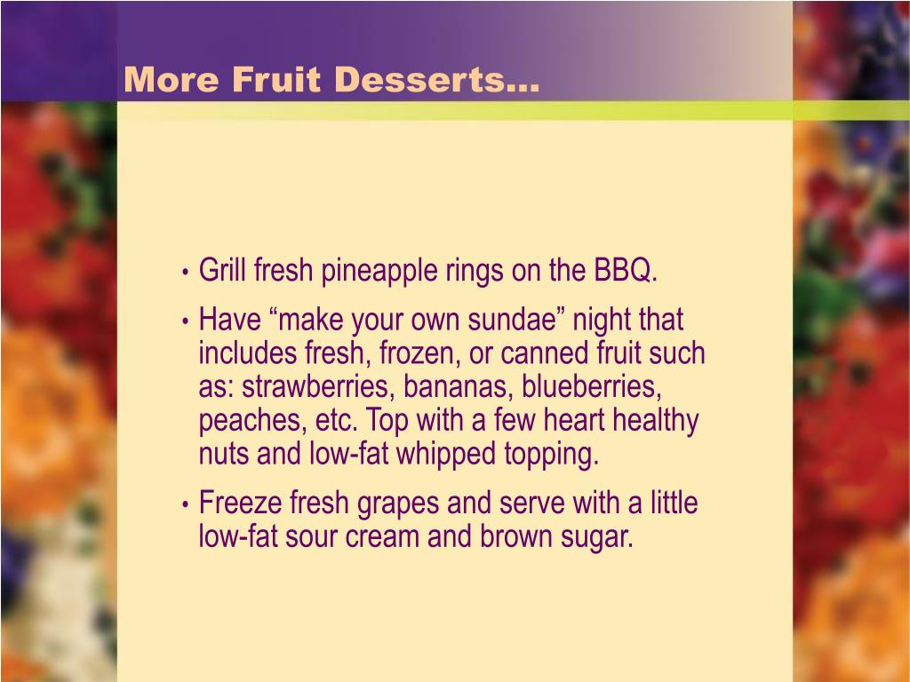 More Fruit Desserts…
