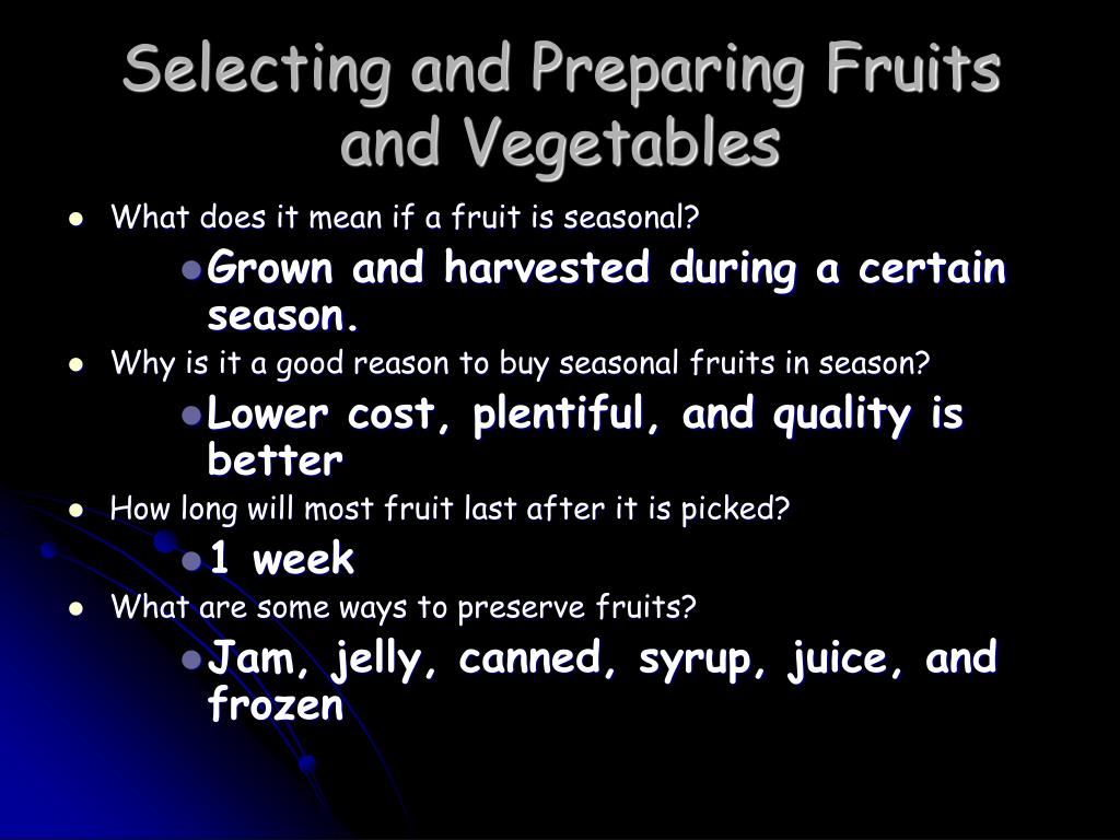 Selecting and Preparing Fruits and Vegetables