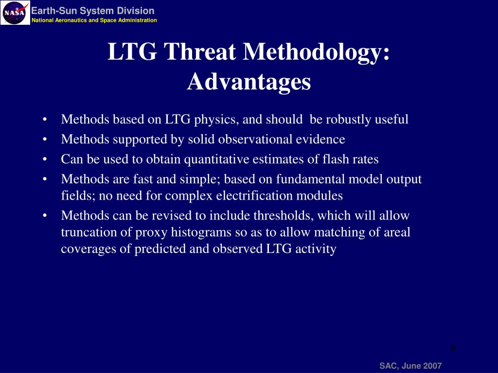 Methods based on LTG physics, and should  be robustly useful