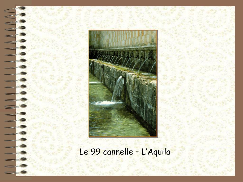Le 99 cannelle – L'Aquila
